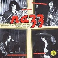 Nazz - Evolution: From Woody's Truck Stop To Nazz