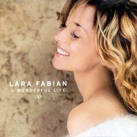 Lara Fabian - Wonderful Life [Import]