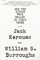William Burroughs  S - And the Hippos Were Boiled in their Tanks