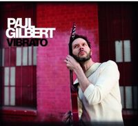 Paul Gilbert - Vibrato [Import]