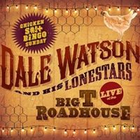 Dale Watson - Live At The Big T Roadhouse - Chicken S*** Bingo