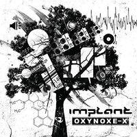 Implant - Oxynoxe-x