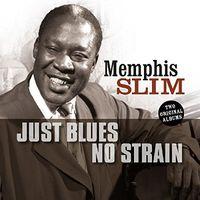 Memphis Slim - Just Blues / No Strain
