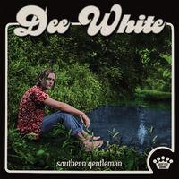 Dee White - Southern Gentleman