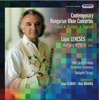 LAJOS LENCSES - Contemporary Hungarian Oboe Concertos