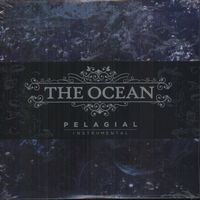 The Ocean - Pelagial (Instrumental Version) [Import]
