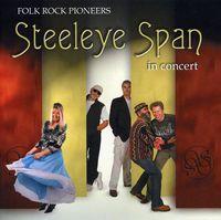 Steeleye Span - Folk Rock Pioneers in Concert