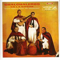 Los Chalchaleros - Chalchaleros En La Noche