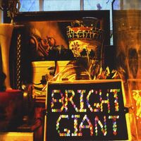 Bright Giant - Bright Giant [Digipak]