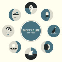 This Wild Life - Low Tides [Vinyl]