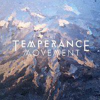 The Temperance Movement - The Temperance Movement