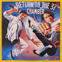 El Michels Affair - Return To The 37th Chamber [LP]