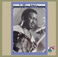 """Bernard """"Pretty"""" Purdie - Soul Is [Import]"""