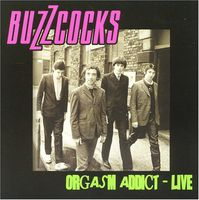 Buzzcocks - Orgasm Addict Live [Import]