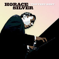 Horace Silver - The Very Best