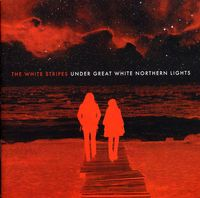 The White Stripes - Under Great White Northern Lights [Import]