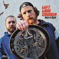 Left Lane Cruiser - Beck In Black (Dig)