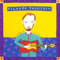 Richard Thompson - Rumor & Sigh