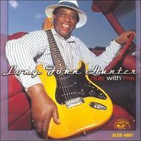 Long John Hunter - Ride with Me