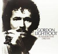 Gordon Lightfoot - Summertime Dream (Can)