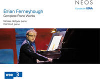 Brian Ferneyhough - Complete Piano Works