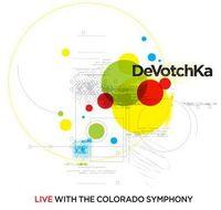 Devotchka - Devotchka Live With The Colorado Symphony [Digipak]