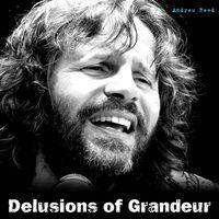 Andrew Reed - Delusions of Grandeur