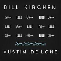 Bill Kirchen - Transatlanticana