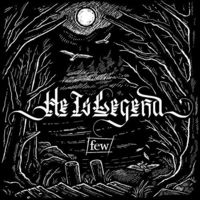 He Is Legend - Few [LP]