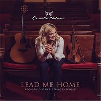 Camille Nelson - Lead Me Home