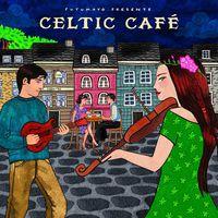 Putumayo Presents - Celtic Cafe