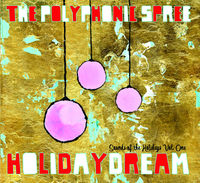 Polyphonic Spree - Holidaydream, Vol. 1