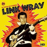 Link Wray - Essential Recordings