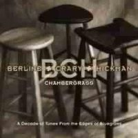 Dan Crary - Chambergrass- Decade Of Tunes From The Edges Of Bl