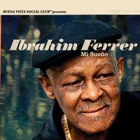 Ibrahim Ferrer - Mi Sueno [Limited Edition LP]