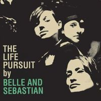 Belle And Sebastian - Life Pursuit [Vinyl]