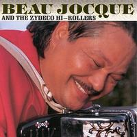 Beau Jocque & The Zydeco Hi-Rollers - Zydeco Giant