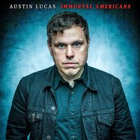 Austin Lucas - Immortal Americans (Blue) [Download Included]