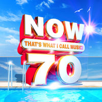 Now That's What I Call Music! - NOW That's What I Call Music Vol. 70