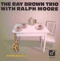 Ray Brown Trio - Moore Makes 4