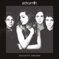 Echosmith - Acoustic Dreams