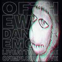 Of The Wand & The Moon - Live at the Lodge of Imploded Love