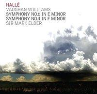 Hallé - Vaughan Williams; Symphonies Nos. 6 & 4