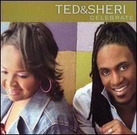 Ted & Sheri - Celebrate *