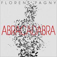 Florent Pagny - Abracadabra [Import]