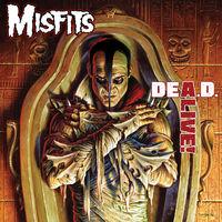 Misfits - Dea.D. Alive!