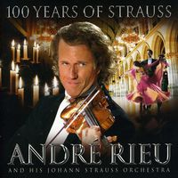 Andre Rieu / Johann Strauss Orchestra - 101 Years Of Strauss [Import]