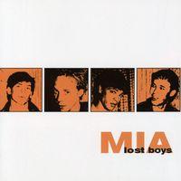 MIA - Lost Boys