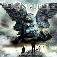 Lionville - A World Of Fools