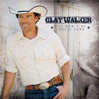Clay Walker - She Wont Be Lonely Long